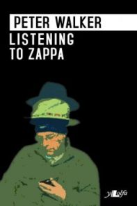 Listening to Zappa by Peter Walker