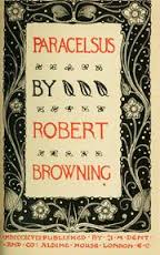 Paraclesus, a long poem by Robert Browning, first published in 1835
